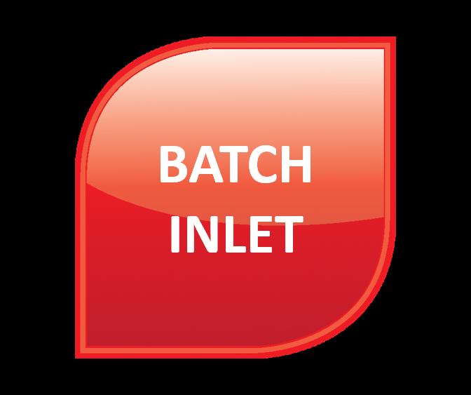 Batch Inlet