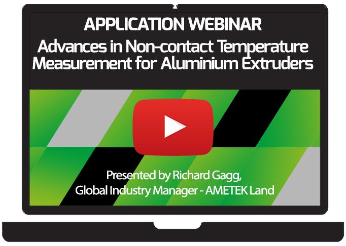 Advances in Non-contact Temperature Measurement for Aluminium Extruders