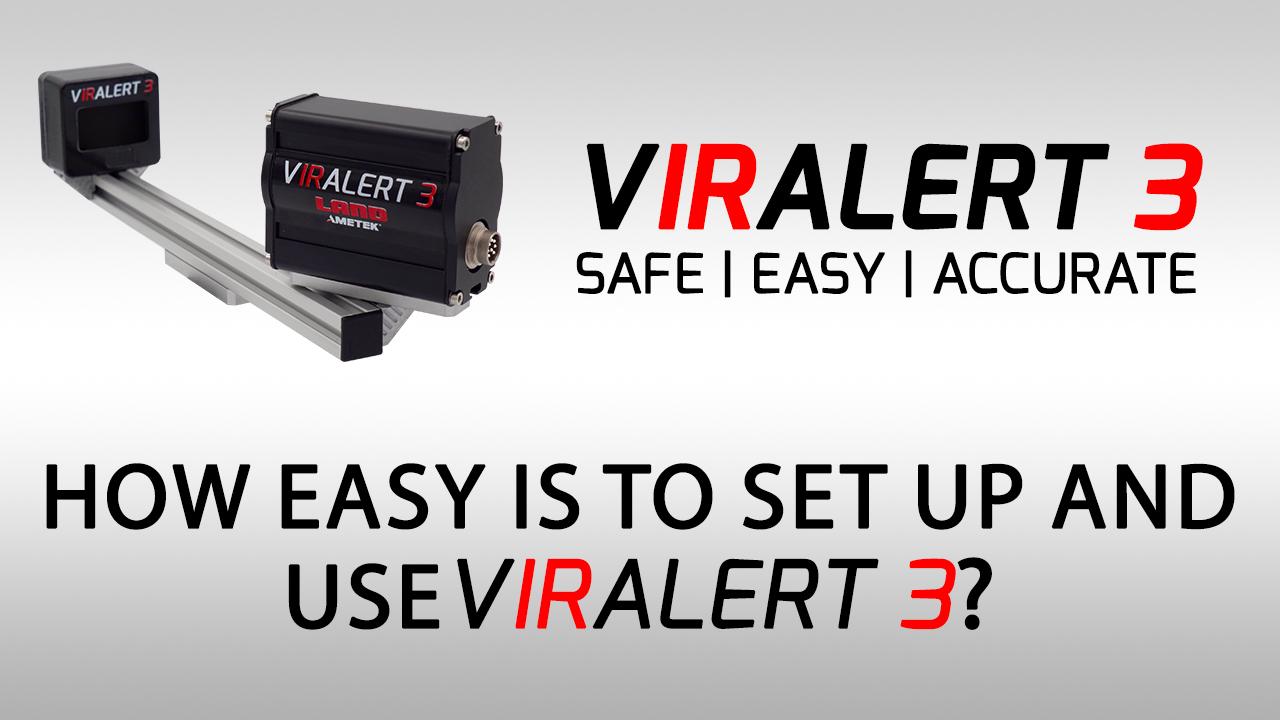 VIRALERT 3 Q&A - How Easy Is It To Set Up VIRLAERT 3